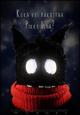 Affisch för Kuka voi rakastaa Pikku Isoa? elelr vem kan älska Pikku Iso?